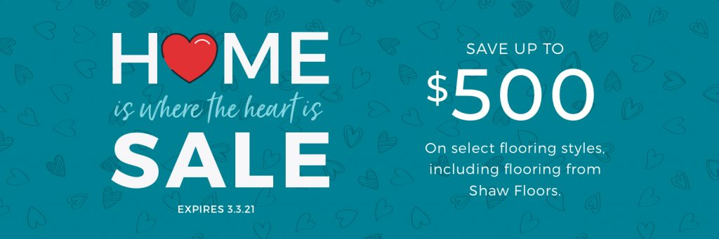 Home is Where the Heart is Sale | Dalton Wholesale Floors